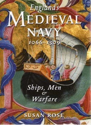 ÈNGLAND´S MEDIEVAL NAVY 1066-1509