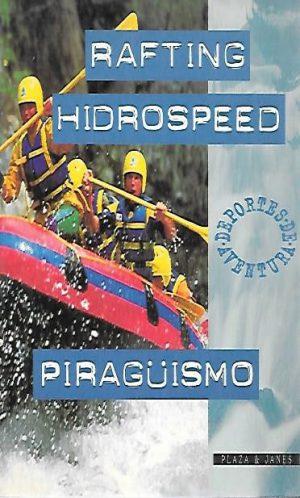 RAFTING HIDROSPEED PIRAGUISMO