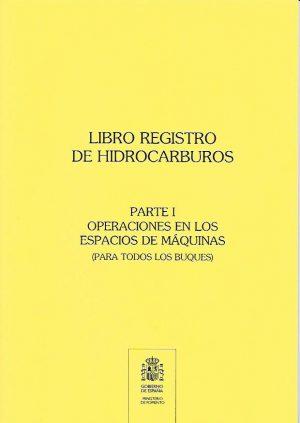 LIBRO REGISTRO DE HIDROCARBUROS PARTE I.