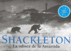SHACKELTON LA ODISEA DE LA ANTARTIDA