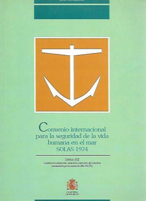 CONVENIO INTERNACIONAL PARA LA SEGURIDAD DE LA VIDA HUMANA EN EL MAR