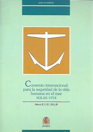 CONVENIO INTERNACIONAL PARA LA SEGURIDAD DE LA VIDA HUMANA EN LA MAR