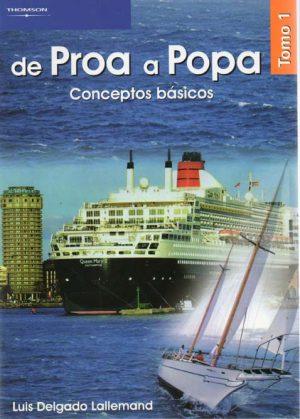 DE PROA A POPA TOMO I CONCEPTOS BASICOS