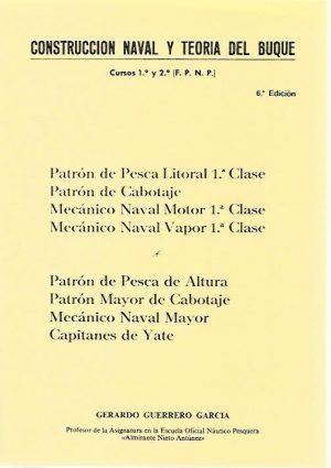 CONSTRUCCION  NAVAL Y  TEORIA DEL BUQUE