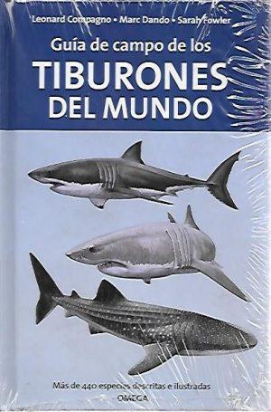 GUIA DE CAMPO DE LOS TIBURONES DEL MUNDO