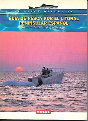 GUIA DE PESCA LITORAL PENINSULAR ESPAÑOL