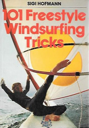 101 FREESTYLE WINDSURF TRICKS