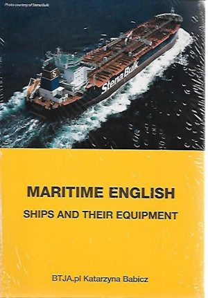 MARITIME ENGLISH SHIPS AND THEIR EQUIPMENT