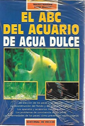ABC ACUARIO DE AGUA DULCE