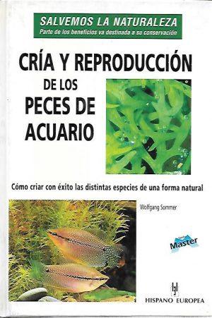 CRIA Y REPRODUCCION  PECES DE ACUARIO