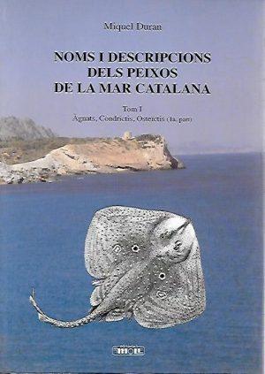 NOMS I DESCRIPCIONS DELS PEIXOS DE LA MAR CATALANA