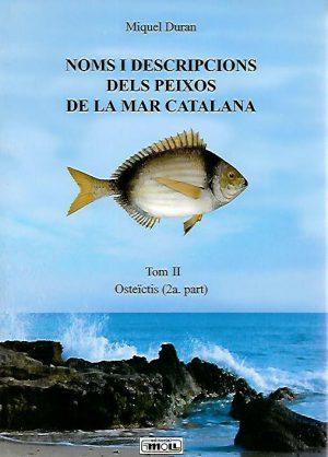 NOMS I DESCRIPCIONS DELS PEIXOS DE LA MAR CATALANA TOMO II