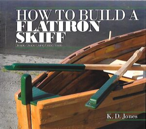 HOW TO BUID A FLATIRON SKIFF