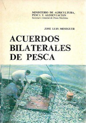ACUERDOS BILATERALES DE PESCA