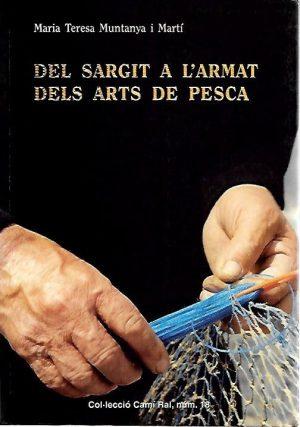 DEL SARGIT A L'ARMAT DELS ARTS DE PESCA