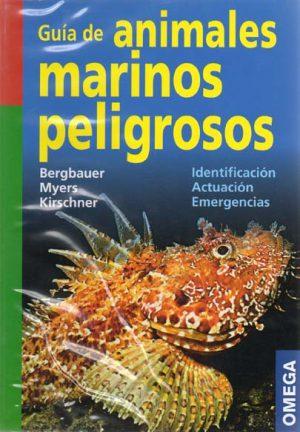 GUIA DE ANIMALES MARINOS PELIGROSOS