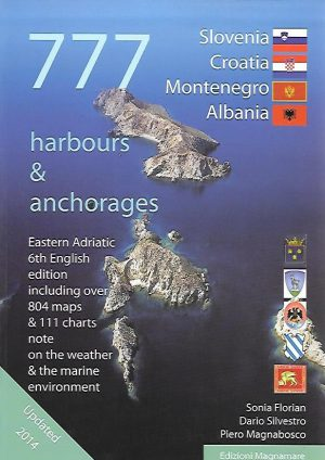 777 HARBOURS & ANCHORAGES SLOVENIA CROATIA MONTENEGRO ALBANIA