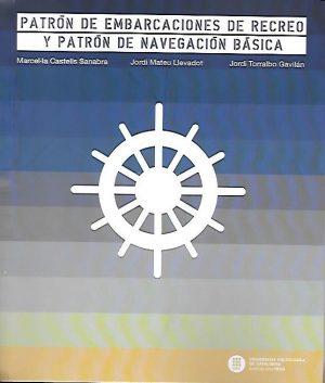 PATRON DE EMBARCACIONES DE RECREO Y PATRON DE NAVEGACION BASICA
