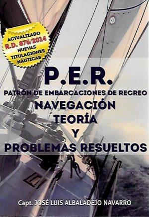 P.E.R. NAVEGACION, TEORIA Y PROBLEMAS RESUELTOS