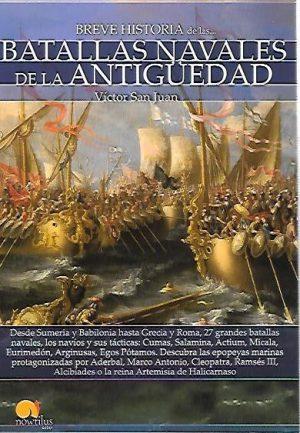 BREVE HISTORIA. BATALLAS NAVALES DE LA ANTIGUEDAD
