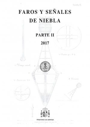 FAROS Y SEÑALES DE NIEBLA II 2018