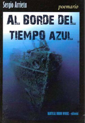AL BORDE DEL TIEMPO AZUL
