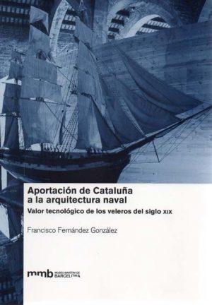APORTACION DE CATALUÑA A LA ARQUITECTURA NAVAL