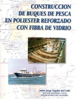CONSTRUCCION BUQUES DE PESCA EN POLIESTER REFORZADO CON FIBRA DE VIDRIO
