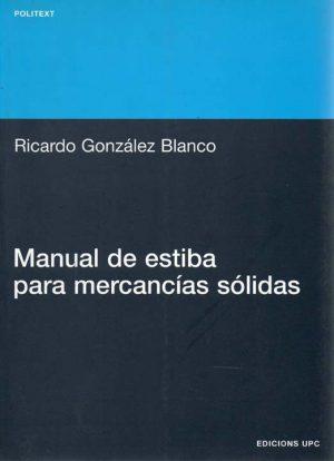 MANUAL DE ESTIBA PARA MERCANCIAS SOLIDAS