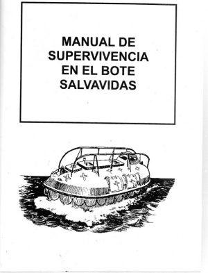 MANUAL DE SUPERVIVENCIA EN EL BOTE SALVAVIDAS