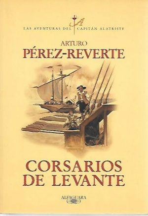 ALATRISTE CORSARIOS DE LEVANTE