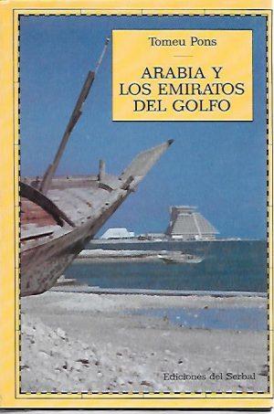 ARABIA Y LOS EMIRATOS GOLFO