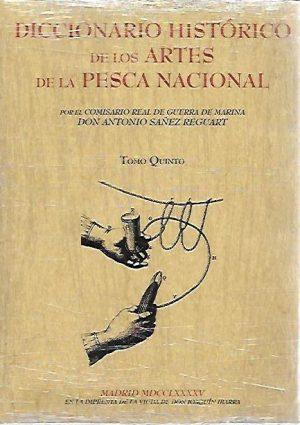 DICCIONARIO HISTORICO DE LOS ARTES DE LA PESCA NACIONAL