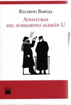 AVENTURAS DEL SUBMARINO ALEMAN U