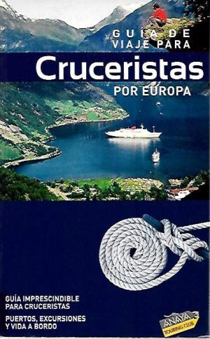 GUIA DE VIAJE PARA CRUCERISTAS POR EUROPA