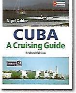 CUBA A CRUISING GUIDE