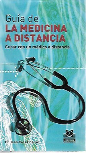 GUIA DE LA MEDICINA A DISTANCIA TOMO II