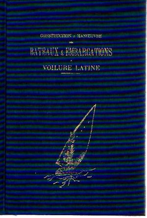 BATEAUX ET EMBARCATIONS A VOILURE LATINE