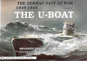 THE U-BOAT. THE GERMAN NAVY AT WAR 1935-1945