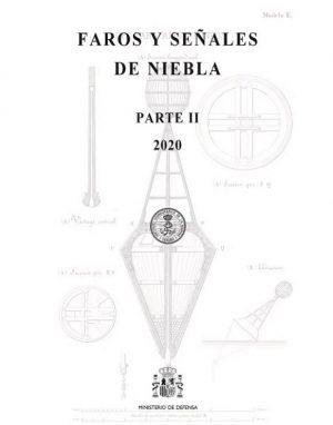 FAROS Y SEÑALES DE NIEBLA PARTE II