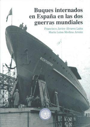 Buques internados en Espana en las dos guerras mundiales