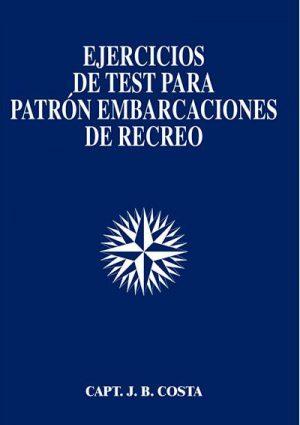 EJERCICIOS DE TEST PARA PATRON EMBARCACIONES DE RECREO