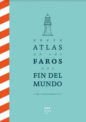 BREVE ATLAS DE LOS FAROS DEL MUNDO
